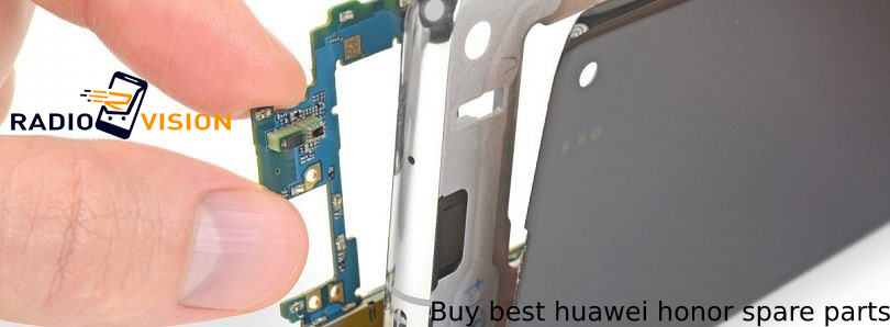 Buy best huawei honor spare parts